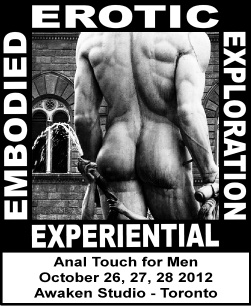 Experiential Embodied Erotic Exploration Anal Touch for Men