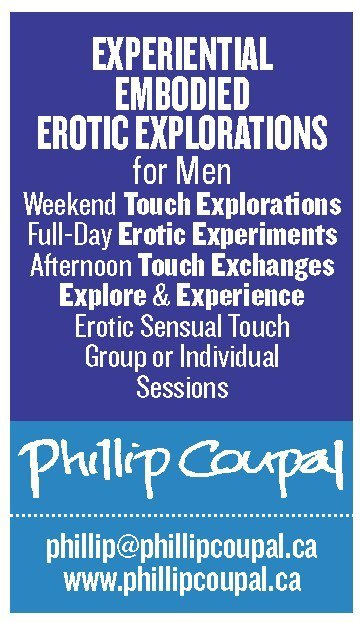 Experiential Embodied Erotic Explorations for Men www.phillipcoupal.ca