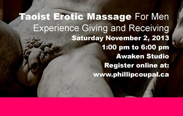 Erotic Touch and Taoist Massage for Men Toronto www.phillipcoupal.ca