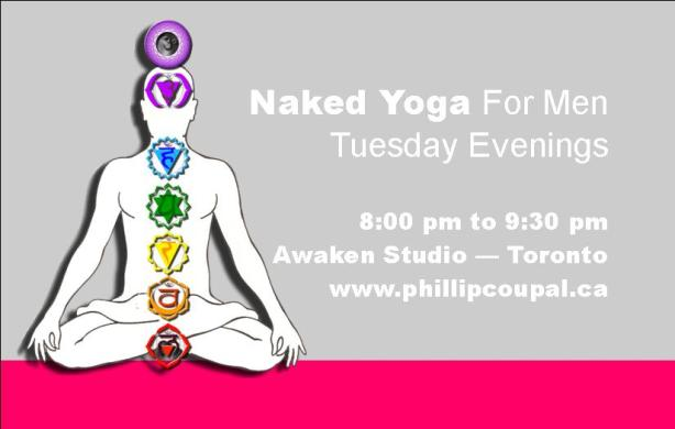 Naked Yoga for Men - Awaken Studio Toronto  http://www.phillipcoupal.ca/Naked-Yoga-for-men-Awaken-Studio-Toronto