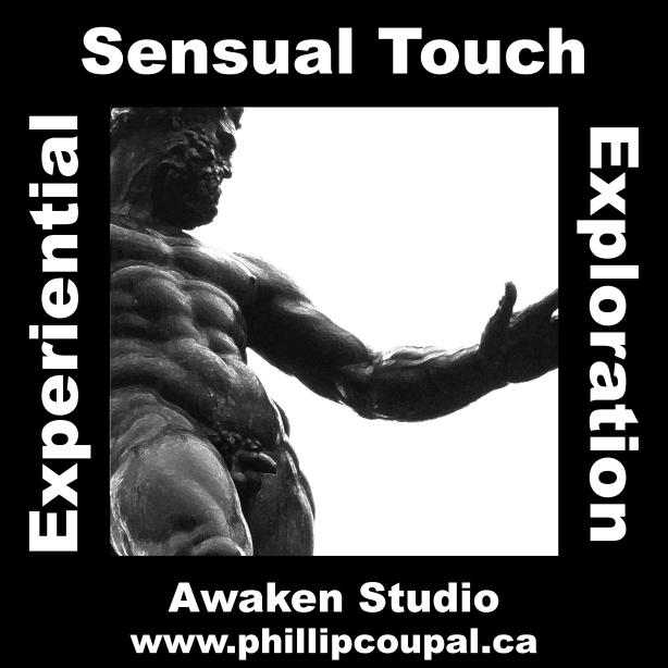 Sensual Experience with Tantric Exploration. Treat yourself to the delight and pleasure of your body. www.phillipcoupal.ca
