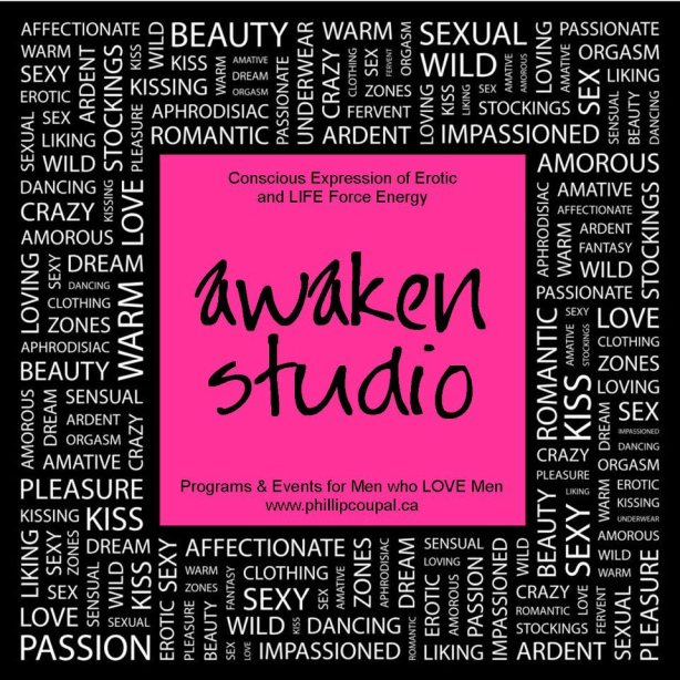 Awaken Studio www.phillipcoupal.ca Radical Queer Community Toronto