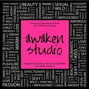 Awaken Studio programs and events for men who love men www.phillipcoupal.ca