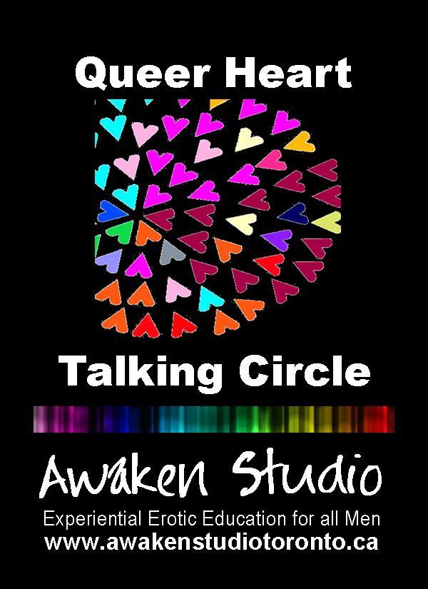 Awaken Studio Toronto Queer Heart Talking Circle Sunday 1:00 pm www.phillipcoupal.ca