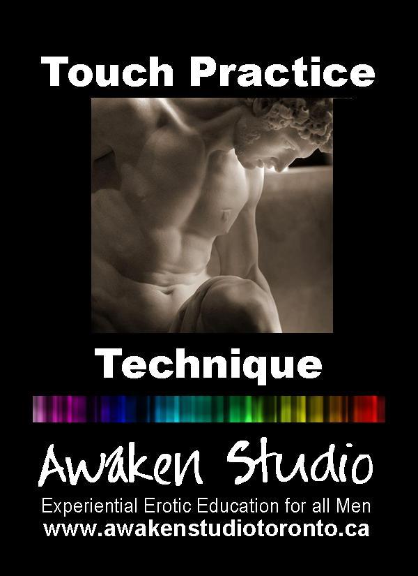 Awaken Studio Toronto Touch Practice for Men Wednesday 7:00 pm www.phillipcoupal.ca