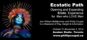 Ecstatic Path Erotic Awareness Workshop for Men www.phillipcoupal.ca