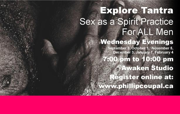 Tantra Explorers at the Awaken Studio Toronto www.phillipcoupal.ca