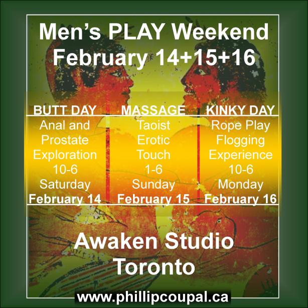 Men's EROTIC PLAY Weekend www.phillipcoupal.ca
