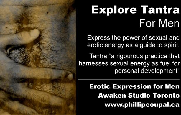 http://www.phillipcoupal.ca/Explore-Tantra-for-Gay-Men-Erotic-Expression-awaken-studio-toronto